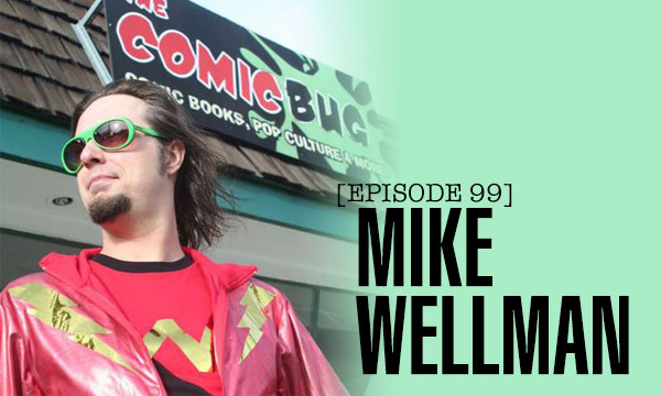 ep99MikeWellman